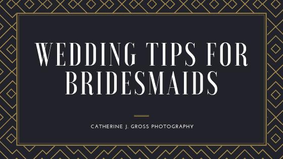 Wedding Day Tips For Bridesmaids
